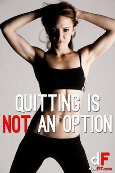Motivation @ dualFIT.com • Quitting is NOT an option