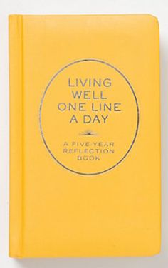 living well - one line a day journal http://rstyle.me/n/ewjztnyg6