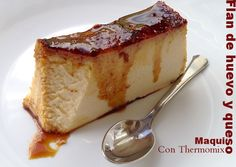 Flan de huevo y queso Cheesecakes, Plum Cake, Dessert Recipes, Desserts, Empanadas, Custard, Mousse, Food To Make, French Toast