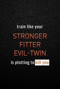 I wish I wanted more to forbade that evil twin from coming out. but I think I will take a back seat to the evil twin. Fitness Motivation Quotes, Daily Motivation, Workout Motivation, Motivation Inspiration, Fitness Tips, Health Fitness, Funny Fitness, Funny Motivation, Workout Inspiration