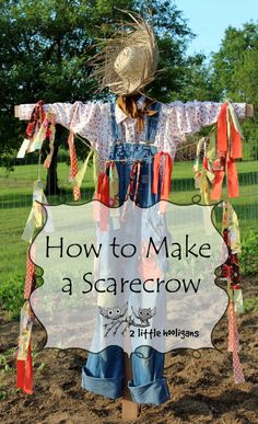 how to make a scarecrow. pUT IT BY THE FUYU TREE...DANG RACCOONS!