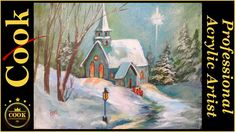 Snowy Church in the Woods An Acrylic Painting Tutorial for Beginners