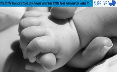 His little hands stole my heart and his little feet ran away with it - #IVF #Surrogacy #heart