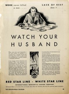 Watch your husband, relax with the White Star Line }{ Red Star Line Cruises 1930  October