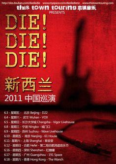 Die Die Die 2011 tour in China