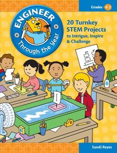 Engineer Through the Year: 20 Turnkey STEM Projects to Intrigue, Inspire & Challenge (Grades K-2) by Sandi Reyes http://www.amazon.com/dp/1935502379/ref=cm_sw_r_pi_dp_eHT7tb14BFFE5