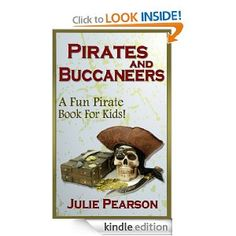 Free today 7.24.2013 Pirates and Buccaneers: A Pirates Book For Kids -Learn About Buccaneers, Pirate Treasure,Pirate History & Lore, the Pirate Flag, Pirate Ships and much more!