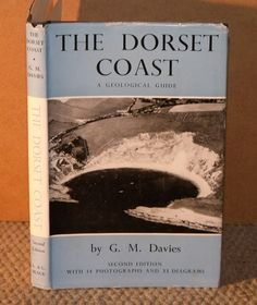 The Dorset Coast. A Geological Guide. Second edition with 14 photographs and 33 diagrams., DAVIES, G. Dorset Coast, Antique Maps, Geology, Books Online, Photographs, Diagram, Old Maps, Photos