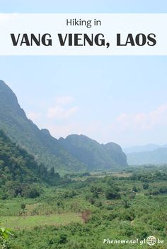 Vang Vieng is famous for it's bars and tubing but why don't you go hiking…