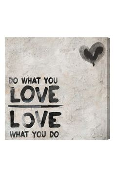 do what you love wall art http://rstyle.me/n/k8rgzr9te