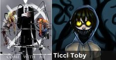 Ticci Toby | Which Creepypasta Loves You? oh my god!!!!! my baby !!!!!!!!!