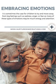Part of nurturing children well is connected to how we nourish their whole being. Nurturing the emotional pillar of children involves many things including helping them to recognize and express their feelings in healthy ways. It is sometimes the case for children (and adults!) to try and move away from big feelings such as sadness, anger, or fear as many of these types of emotions require much energy and attention.