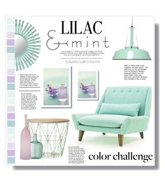"""Lilac and Mint"" by rubyrenolds ❤ liked on Polyvore featuring interior, interiors, interior design, home, home decor, interior decorating, ferm LIVING, Aroma, Joe Cariati and Florence Broadhurst"