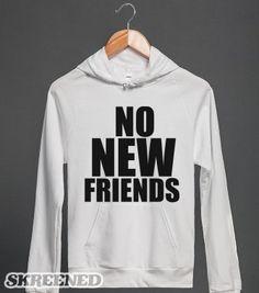 NO NEW FRIENDS | Hoodie | Skreened