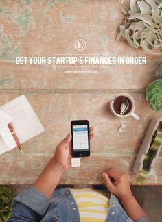 Getting Your Startup's Finances in Order #entrepreneurs #freelancers
