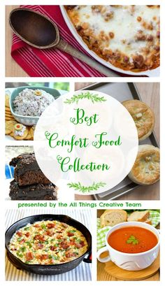 The Biggest and Best Collection of Comfort Food Recipes that you'll ever find! Everything sweet and savory and in between from the All Things Creative Team!