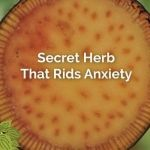 Secret Island Herb That Fights Anxiety, Stress & Panic Attacks