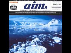 AIM - Cold Water Music