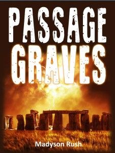 """FREE-Technological Thriller-""""Passage Graves"""" by Madyson Rush Passage Graves by Madyson RushFREE for a limited time ONLY!  Archeologist David Hyden is hell-bent to disprove his Biblical archeologist father's religious theories. After his father is found dead at the center of Stonehenge with a strange glowing spiral engraved into his palm, David decides to challenge his father's theory that Maeshowe—a passage grave ruin in Stenness, Scotland—possesses metaphysical"""