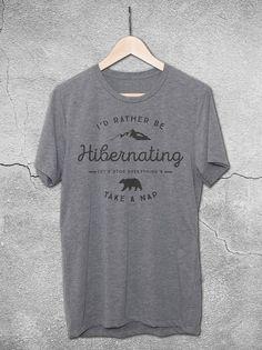 Id Rather Be Hibernating T Shirt