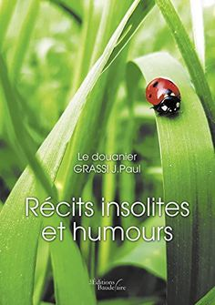 Buy Récits insolites et humours by le Douanier Grassi J.Paul and Read this Book on Kobo's Free Apps. Discover Kobo's Vast Collection of Ebooks and Audiobooks Today - Over 4 Million Titles! Friends Show, Best Friends, Recorded Books, Online Library, France, Audiobooks, I Am Awesome, Tv Shows, Ebooks