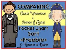 Comparing George Washington and Stephen F. Austin Pocket Chart Sort FREEBIE