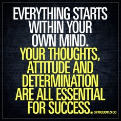 Everything starts within your own mind. Your thoughts, attitude and determination are all essential for success. IT ALL starts in your mind. Everything starts there. The level of your success in the gym all depends on your thoughts, your attitude and how determined you are to go through all that hard work and reach your goals. Think positively. Stay positive. Be hungry for success and never EVER give up. #workout #motivation