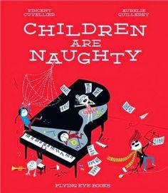 En edicionestejon.es Children are Naughty por Vincent Cuvellier