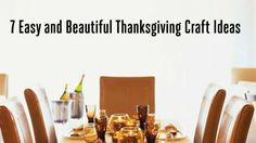 7 Easy and Beautiful Thanksgiving Craft Ideas