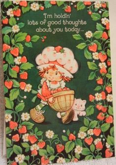 Strawberry Shortcake Characters, Vintage Strawberry Shortcake, Strawberry Pictures, Lady Lovely Locks, Strawberry Kitchen, Cartoon Quotes, Rainbow Brite, Holly Hobbie, Vintage Greeting Cards