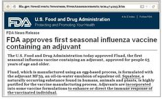 After the failure of flu vaccines over the past seasons, the US Food and Drug Administration (FDA) has approved a new flu vaccine with an adjuvant added to try the coming season. The new ingredient added has been criticized as unsafe and even linked to a widely reported serious illness in recipients. Known as …