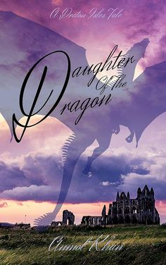 Amazon.com: Daughter Of The Dragon: A Draton Isles Tale eBook: Khan, Anmol: Kindle Store
