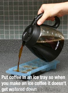 How to Make Iced Coffee at Home. Put coffee in an ice tray so when you make an ice coffee it doesn't get watered down.