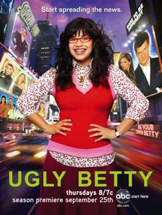 Ugly Betty - You just had to love this series. All the characters were so good..I thought the cameos by Mark and Amanda were at times inspired.  Catty and bitchy..just what you might expect in such an industry.
