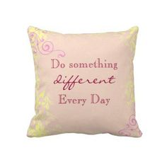 Do Something Quote Throw Pillow