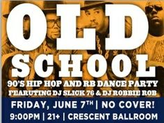 Old School - 90s R&B and Hip Hop Dance Party