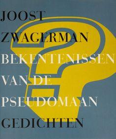Bekentenissen van de pseudomaan - Joost Zwagerman