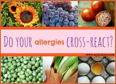 Do your allergies cross-react? Good to   know!