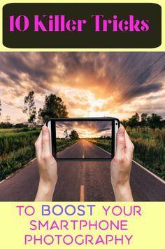 10 Killer Tricks To Boost Your Smartphone Photography - Telefon Mobile Photography Tips, Photography For Beginners, Iphone Photography, Photography Tutorials, Digital Photography, Portrait Photography, Travel Photography, Learn Photography, Photography School