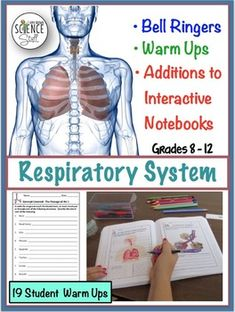 The Human Body Respiratory System. NO PREP Biology or Life Science Warm-Ups, Bell-Ringers, Exit Slips, and / or Additions to Interactive Notebooks for your unit on the human body respiratory system. No gluing, cutting or folding required. These warm up / interactive notebook pages are perfect for students in grades 8 - 12.