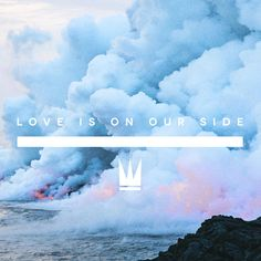 Capital Kings, Love Is On Our Side