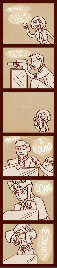 Bioshock Infinite, Elizabeth finding coins in the middle of a fight *Facepalm*