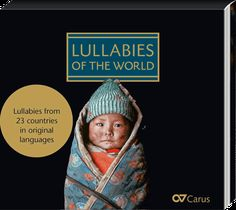 """Latvian lullaby """"Aijā, žūžū"""" has been included into a compilation disc of the world's most beautiful lullabies and music book """"Lullabies of the world""""."""
