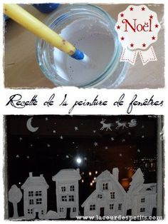 Decorating windows in an environmentally friendly and cheap way with kids, it's possible with this special Christmas window painting recipe! Painting Recipe, Diy For Kids, Crafts For Kids, Christmas Crafts, Christmas Decorations, Christmas Recipes, E Mc2, Theme Noel, Noel Christmas