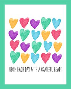 Begin Each Day With A Grateful Heart Digital Download