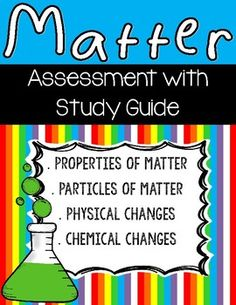 **Aligns to 5th Grade NGSS**This package includes a study guide and final assessment for Matter. Questions are aligned to 5th grade Next Generation Science Standards. Question forms include: vocabulary with a word bank, true and false, multiple choice, and fill-in-the blank/short answer.