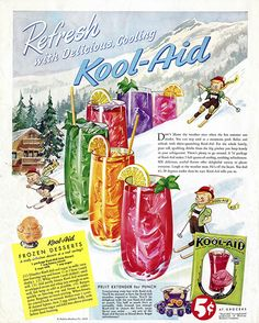 1949 - Kool-Aid and Kool-Aid Ice Cream Includes recipe for Kool-Aid ice cream. Kool-Aid advertisement published in the August 1949 issue of McCall's magazine. I didn't know they had Kool aid back then. Old Advertisements, Retro Advertising, Retro Ads, Vintage Ads, Vintage Looks, Vintage Posters, Vintage Prints, Retro Food, 1960s Food
