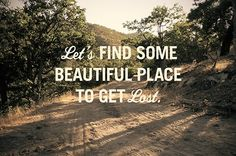 Lets find a beautiful place...-Elliot Smith lyric