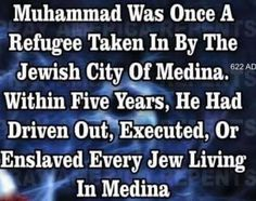 Here& a short history lesson on Muhammad and his entrance into Islam& now holy city of Medina as a refugee Sharia Law, Religion And Politics, Islam Muslim, Hard Truth, Atheism, Peace, History, Words, Israel
