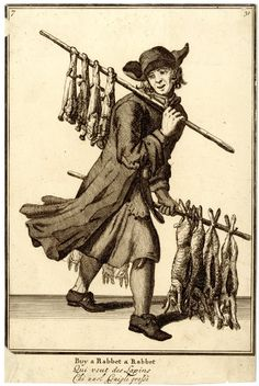 """Buy a rabbet a Rabbet"" a rabbit seller walking to right with rabbits hanging from a pole over his right shoulder and another pole in his left hand; from late series of the Cries of London, the plate reworked.  1688, reworked and published after c.1750 Etching and engraving"